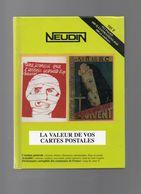 Neudin 2001 Livre De 512 Pages 600 Photos Cote Valeur De Vos Cartes Postales En TTBE - Livres