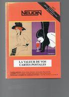 Neudin 2000 Livre De 512 Pages 600 Photos Cote Valeur De Vos Cartes Postales En TBE - Livres