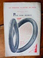 Dessin Publicitaire De E. L. Cousyn  Pour  Michelin   (Le Théâtre Illustré Du Pneu)   POUR VIVRE HEUREUX - Unclassified
