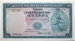 Timor - 50 Escudos - 1967 - PICK 27a.4 - NEUF - Timor