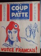 LE COUP DE PATTE REVUE SATIRIQUE 1932 POULBOT GUERIN BIB SENNEP SAINT OGAN VOTEZ FRANCAIS HITLER ANTI JUIFS JEU DE L'OIE - Newspapers