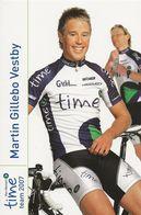 CARTE CYCLISME MARTIN GILLEBO VESTBY TEAM TIME 2007 - Wielrennen