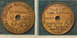 M_p> Gettone Azienda Tramvie Municipali Torino Agosto 1920 TARIFFA A - Monétaires/De Nécessité