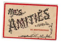 Mes Amities De Montecheroux - Frankrijk