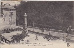 CHAUDESAIGUES Le Monument Aux Morts Erigé Sur Le Square Pierre Viallard - Unclassified