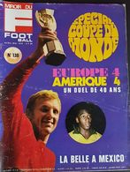 Miroir Du Football #130 Mai 1970 Special Coupe Du Monde - Sport