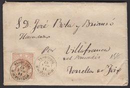 Espagne: Pli De 1867 En Avec Timbre 50 Mil De Esc Oblt Petit CàDate MONTBLANCH TARRAGONA  P VILLAFRANCA DEL PANEDES - Cartas