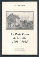 """Livret """"Le Petit Train De La Côte 1908-1935"""" Tramways Granville - St Pair - Kairon - Jullouville - Avranches ... - Normandie"""