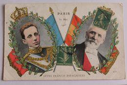 Paris - 30 Mai 1905 - Fêtes Franco Espagnoles - Otros