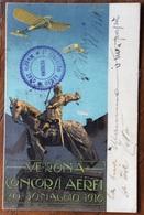 VERONA CONCORSI AEREI 20-30 MAGGIO 1910 + I CIRCUITO AEREO * MAGGIO 1910 * VERONA  -  VIAGGIATA IL 27 MAGGIO 1910 - Werbepostkarten