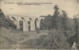 LOUBERT - Viaduc Du Chemin De Fer Sur La Charente - Ligne De Roumazières à Confolans - 2145 - Sonstige Gemeinden