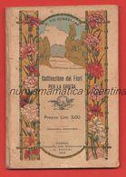 Fiori Piante Flowers & Plants Fleurs Et Plantes Coltivazione Fiori Per La Chiesa Edizione 1922 G. Raschi Vicenza - Boeken, Tijdschriften, Stripverhalen
