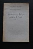 Observation De L'éclipse Partielle De Soleil 17 Avril 1912 Université De Gand Faculté Des Sciences VANDEVYVER Astronomie - Astronomie