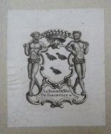 Ex-libris Héraldique XVIIIème - BELGIQUE - LE BARON DE WAL DE BARONVILLE - Ex Libris