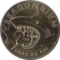 2015 MDP108 - LE GRAU-DU-ROI - Seaquarium 4 (25 Ans) / MONNAIE DE PARIS - 2015