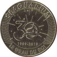 2019 MDP134 - LE GRAU-DU-ROI - Seaquarium 6 (30 Ans) / MONNAIE DE PARIS - 2019