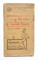 Environs De Bruxelles – 60 Promenades Pédestres – Touring Club, 1916 - 1ère édition / Waterloo Evere Vilvorde Braine Etc - Kultur
