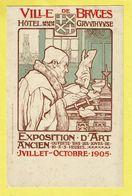 * Brugge - Bruges (West Vlaanderen) * (Lith Leon De Haene Bodart) Hotel Gruuthuuse, Expo D'art Ancien 1905 - Brugge