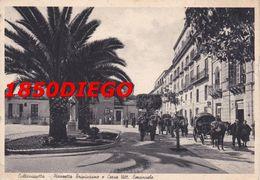 CALTANISETTA - PIAZZETTA TRIPISCIANO E CORSO VITT. EMANUELE F/GRANDE VIAGGIATA 1950  ANIMATA - Caltanissetta