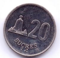 ECUADOR 1988: 20 Sucres, KM 94 - Ecuador