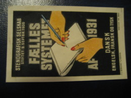 FAELLES SYSTEMET AF 1931 Stenography Stenographie Languages Language Poster Stamp Vignette DENMARK Label - Languages