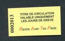 """Ticket De Métro Fantaisie Format Edmondson """"Titre De Circulation Valable Uniquement Les Jours De Grève"""" - Titres De Transport"""