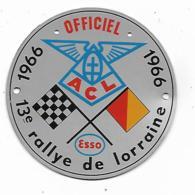 PETITE PLAQUE EN METAL, INSIGNE 13e RALLYE DE LORRAINE, 1966, OFFICIEL, PUB ESSO - Automobilismo - F1