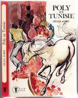 """Hachette Vermeille - Cécile Aubry - """"Poly En Tunisie"""" - 1977 - Bücher, Zeitschriften, Comics"""
