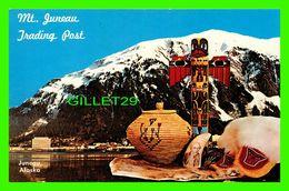 JUNEAU, ALASKA - MT. JUNEAU TRADING POST - DEXTER PRESS - - Juneau