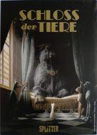 BD - Ed. Splitter - Schloss Der Tiere - Dorison & Delep - Comicfiguren