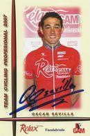 CARTE CYCLISME OSCAR SEVILLA SIGNEE TEAM RELAX 2007 - Ciclismo