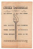 Brochure L'enseignement Par Correspondance De L'école Universelle Les Services Qu'il Vous Rendra - Bücher, Zeitschriften, Comics