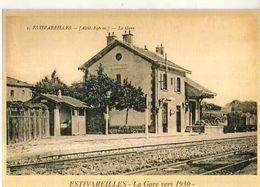 42 ESTIVAREILLES La Gare Vers 1930, Carte Moderne - Andere Gemeenten