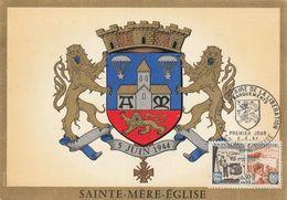 """Ste Mère-Eglise  50 : T. à D. 1er Jour / 1409 Sur CPM """"Armoiries De La Ville - 5 Juin 1944."""" - Cachets Commémoratifs"""