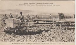 CPA    TRACTEUR   CLAVELAND ENTRAINANT TROIS SEMOIR SOCIETE DESFERMES FRANCAISES DE TUNISIE - Tractores
