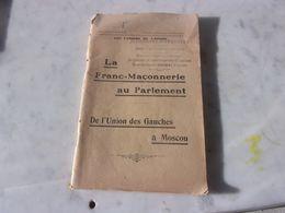 ANTI MACONIQUE LA FRANC MACONNERIE AU PARLEMENT LES CAHIERS DE L ORDRE JEUNESSES PATRIOTES BOURGES - Libri, Riviste, Fumetti