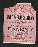 Sport Ticket Football  FRANCE  1954 FINALE  Nice BAT  Marseille  STADE DE COLOMBES   ( TTB TENUE ) + 900 - Toegangskaarten