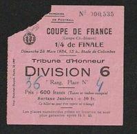 Sport Ticket Football  COUPE De FRANCE  Nice Nul Face A  Bordeaux  1954     STADE DE COLOMBES   ( TTB TENUE ) + 900 - Tickets D'entrée