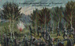 FELDPOST VORGEHEN DEUTSCHER TRUPPEN IM BIRKENHAIN ÖSTLICH VON YPERN IEPER  1914/15 WWI WWICOLLECTION - Ieper