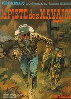 Blueberry Edit: 1969  LA PISTE DES NAVAJOS    Par Giraud - Blueberry