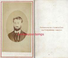 A Voir RARE- EGYPTE-CDV Photographie De L'isthme De Suez Par Fonquernie Ismaïla-portrait D'homme-bel état - Old (before 1900)