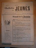 Bulletin Des Jeunes 1 Février 1942 Organe Des Jeunes Révolutionnaires Nationaux Japon Saint Exupéry Petain - Newspapers