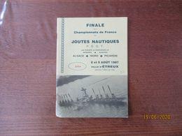 FINALE DES CHAMPIONNATS DE FRANCE DE JOUTES NAUTIQUES ALSACE-NORD-PICARDIE 8 ET 9 AOÛT 1987 VILLE D'ETREUX PROGRAMME - Sport
