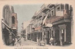 ***  COSTA RICA ***   SAN JUAN  Puerto Rico Calle De La Fortaleza - écrite TTB - Costa Rica