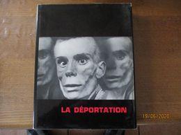 LA DEPORTATION EDITION LE PATRIOTE RESISTANT FEDERATION NATIONALE DES DEPORTES ET INTERNES RESISTANTS ET PATRIOTES 1967 - History