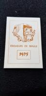 MINI CALENDRIER 1975 MEILLEURS VOEUX DES BOUEURS EBOUEURS DE MAULE 78 Yvelines ( Camion Automobile Benne ) - Kalenders