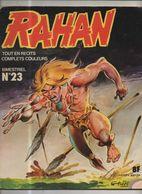 RAHAN T 23 Le Demon De Paille Les Longues Jambes EO BE VAILLANT 04/1977 Lecureux Cheret (BI4) - Rahan