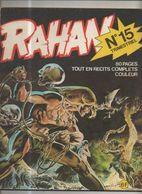 RAHAN T 15 Les Mangeurs D'hommes L'arme à Trois Bras EO BE VAILLANT 09/1975 Lecureux Cheret (BI4) - Rahan