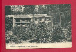 C.P. Châtelet =  Orphelinat  : La  Basse-Cour - Châtelet