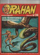 RAHAN T 28 Les Territoires Fantastiques  BE VAILLANT 07/1982 Lecureux Cheret (BI4) - Rahan